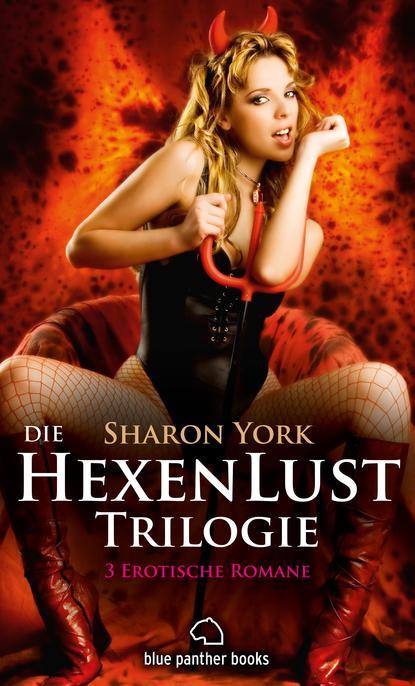 Sharon York Die HexenLust Trilogie | 3 Erotische Romane недорого