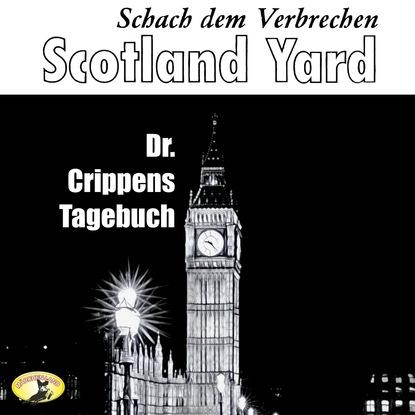 Emlyn Williams Scotland Yard, Schach dem Verbrechen, Folge 5: Dr. Crippens Tagebuch