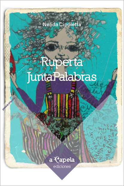 Nélida Cipoletta Ruperta JuntaPalabras