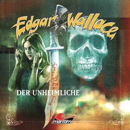 Edgar Wallace, Folge 15: Der Unheimliche