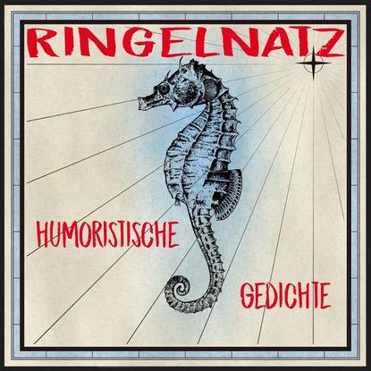 Joachim Ringelnatz Ringelnatz - Humoristische Gedichte joachim ringelnatz ein jeder lebt s