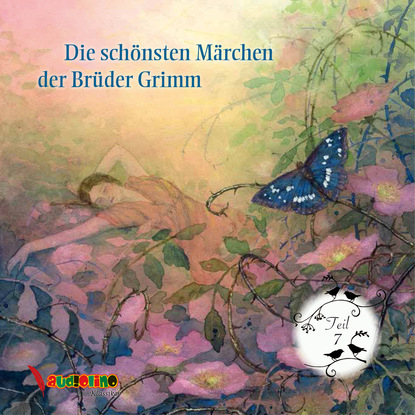 Jakob Grimm Die schönsten Märchen der Brüder Grimm, Teil 7 недорого