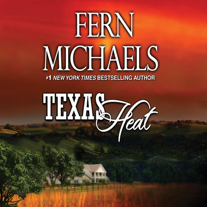 Фото - Fern Michaels Texas Heat - Texas 2 (Unabridged) matt braun texas empire