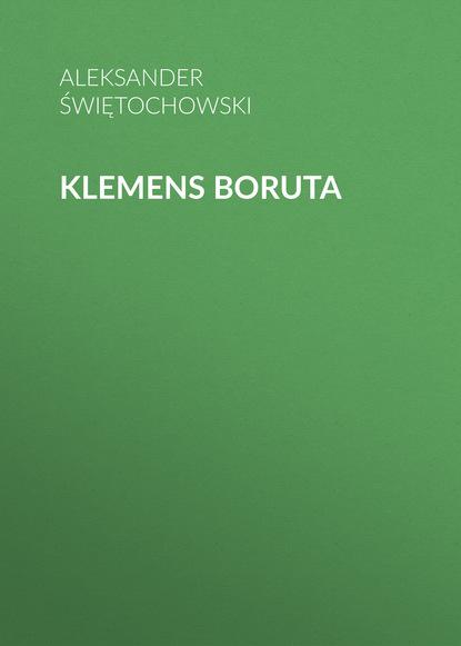 Aleksander Świętochowski Klemens Boruta halina rusek koleżanki z birkenau esej o pamiętaniu