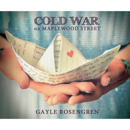 Gayle Rosengren Cold War on Maplewood Street (Unabridged) недорого