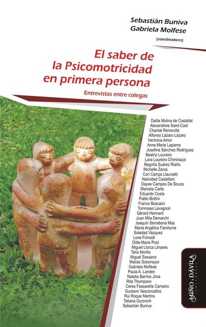 Miguel Sassano El saber de la Psicomotricidad en primera persona miguel sassano el saber de la psicomotricidad en primera persona