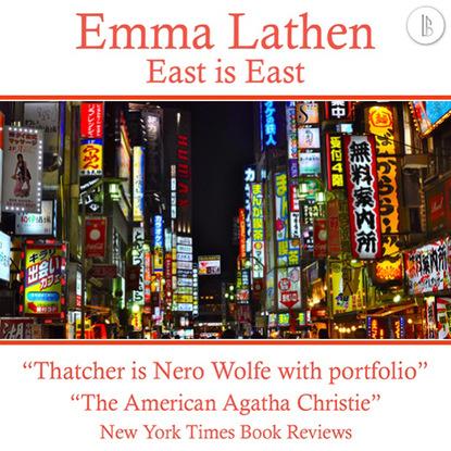 Emma Lathen East Is East - The Emma Lathen Booktrack Edition, Book 21 east o the sun