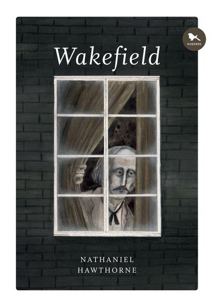 Nathaniel Hawthorne Wakefield jorge comensal yonquis de las letras