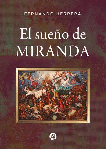 Fernando Herrera El sueño de Miranda josé luis morales los 13 pasos 1 escalón la forma práctica para ser un representante protagonista