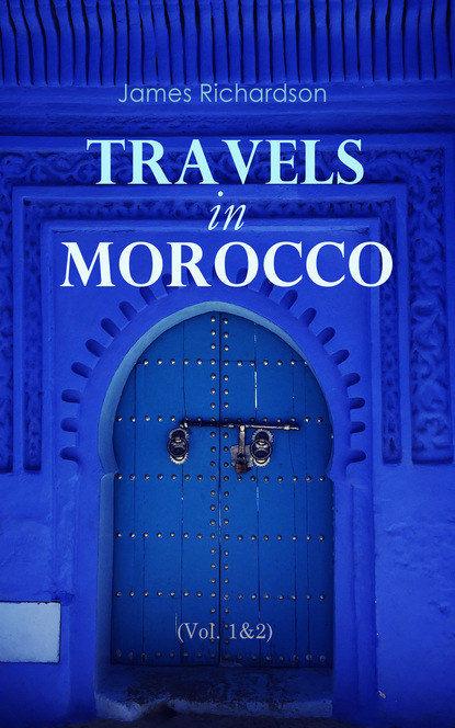James Richardson Travels in Morocco (Vol. 1&2) недорого