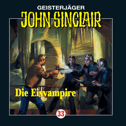 Jason Dark John Sinclair, Folge 33: Die Eisvampire jason dark john sinclair folge 70 die hexeninsel
