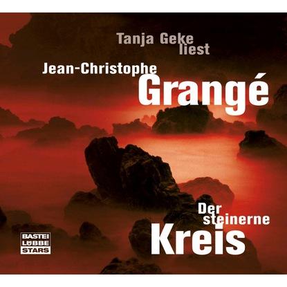 Фото - Jean-Christophe Grangé Der steinerne Kreis jean christophe grangé der steinerne kreis