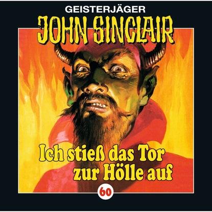 Jason Dark John Sinclair, Folge 60: Ich stieß das Tor zur Hölle auf (I/ III) jason dark john sinclair folge 2000 das höllenkreuz