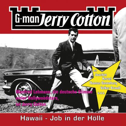 Jerry Cotton Jerry Cotton, Folge 11: Hawaii, Job in der Hölle jerry cotton jerry cotton folge 5 die letzte fahrt im jaguar