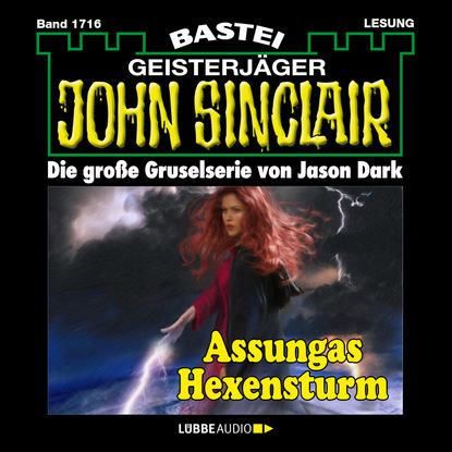 Jason Dark John Sinclair, Band 1716: Assungas Hexensturm jason dark john sinclair band 1701 templer mirakel
