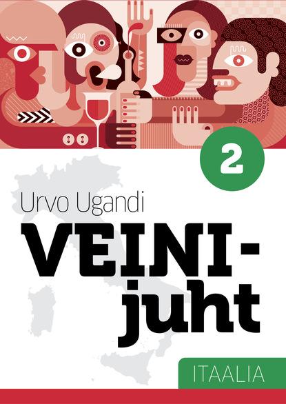 Urvo Ugandi Veinijuht. 10. osa. Itaalia