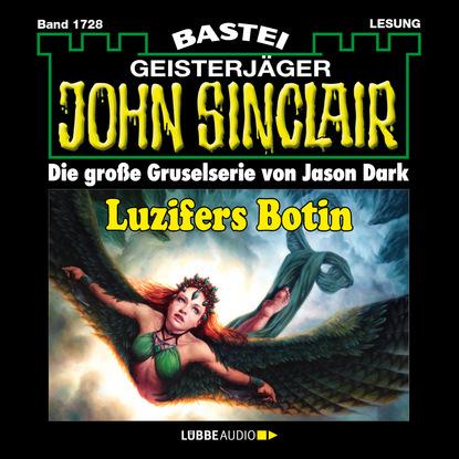 Jason Dark John Sinclair, Band 1728: Luzifers Botin jason dark john sinclair band 1701 templer mirakel