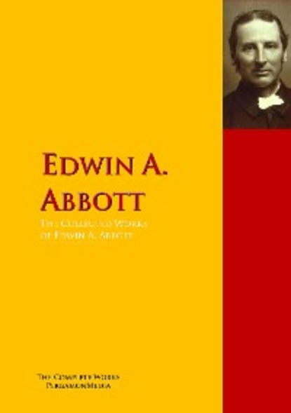 Edwin A. Abbott The Collected Works of Edwin A. Abbott r seleena and edwin gnanadhas job satisfaction