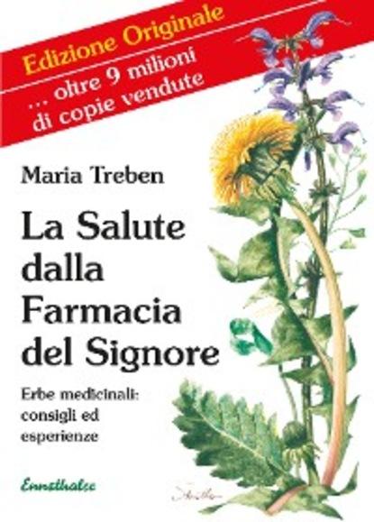 Maria Treben La Salute dalla Farmacia del Signore labanca baldassarre della dialettica libri quattro di baldassarre labanca french edition