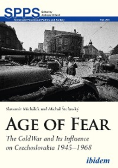 Slavomír Michálek The Age of Fear half a war