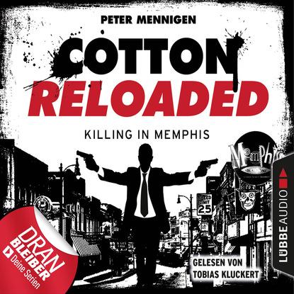 Peter Mennigen Jerry Cotton, Cotton Reloaded, Folge 49: Killing in Memphis peter mennigen jerry cotton cotton reloaded folge 15 tödliche bescherung