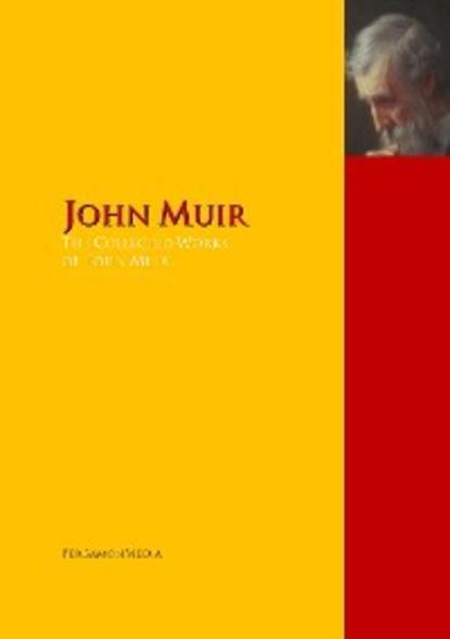 John Muir The Collected Works of John Muir john muir the cruise of the corwin