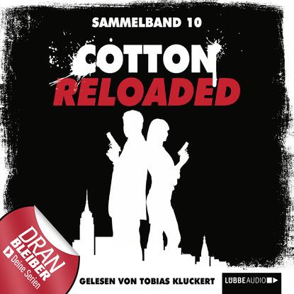 Peter Mennigen Cotton Reloaded Sammelband, Folge 10: Folgen 28-30 peter mennigen jerry cotton cotton reloaded folge 15 tödliche bescherung