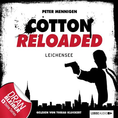 Peter Mennigen Jerry Cotton - Cotton Reloaded, Folge 6: Leichensee peter mennigen jerry cotton cotton reloaded folge 15 tödliche bescherung