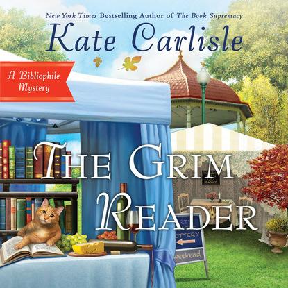 Kate Carlisle The Grim Reader - Bibliophile Mystery Series, Book 14 (Unabridged) kate carlisle one book in the grave a bibliophile mystery 5 unabridged