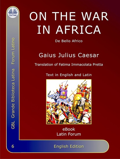 Гай Юлий Цезарь — On The War In Africa