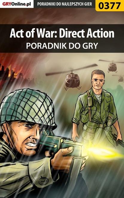 Michał Basta «Wolfen» Act of War: Direct Action michał basta wolfen commandos strike force