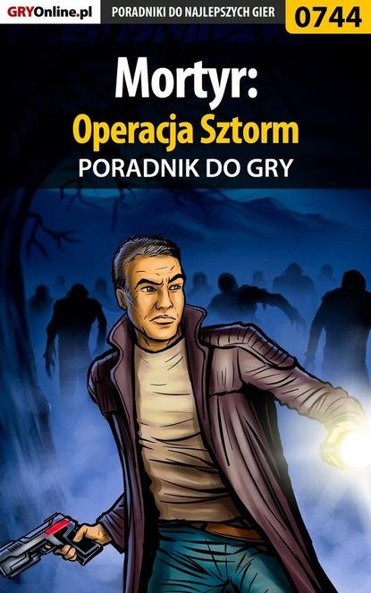 Adam Kaczmarek «eJay» Mortyr: Operacja Sztorm dariusz wilczak most tajna operacja przerzutu żydów