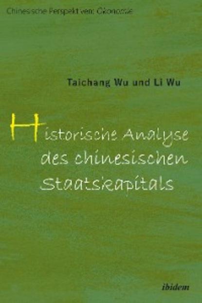 Wu Taichang Historische Analyse des chinesischen Staatskapitals meng ping ni chinas und hongkongs sozialpolitik