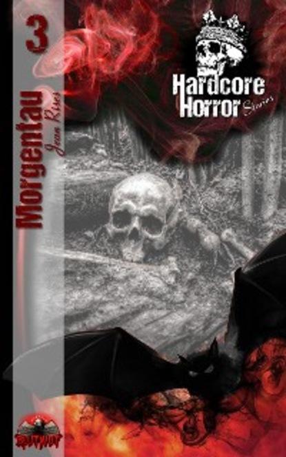 Jean Rises Hardcore Horror Stories 3 недорого