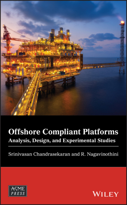 Srinivasan Chandrasekaran Offshore Compliant Platforms alan johnson recommendations for design and analysis of earth structures using geosynthetic reinforcements ebgeo