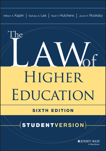 William A. Kaplin The Law of Higher Education higher education