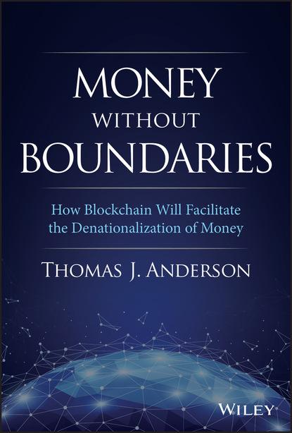 Thomas J. Anderson Money Without Boundaries thomas savides j endoscopic ultrasonography