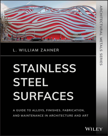 L. William Zahner Stainless Steel Surfaces william l wlor01bcorcn