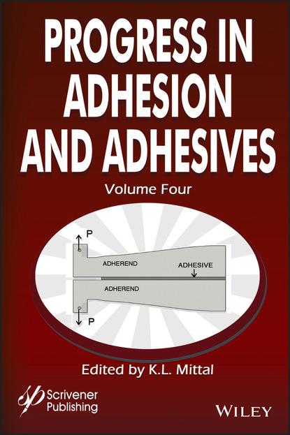 Фото - Группа авторов Progress in Adhesion and Adhesives wulff possart adhesion