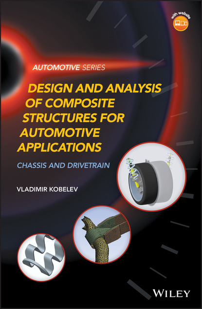 Vladimir Kobelev Design and Analysis of Composite Structures for Automotive Applications alan johnson recommendations for design and analysis of earth structures using geosynthetic reinforcements ebgeo