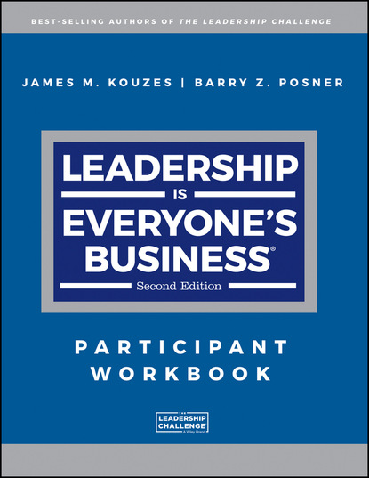 James M. Kouzes Leadership is Everyone's Business james m kouzes the five practices of exemplary leadership