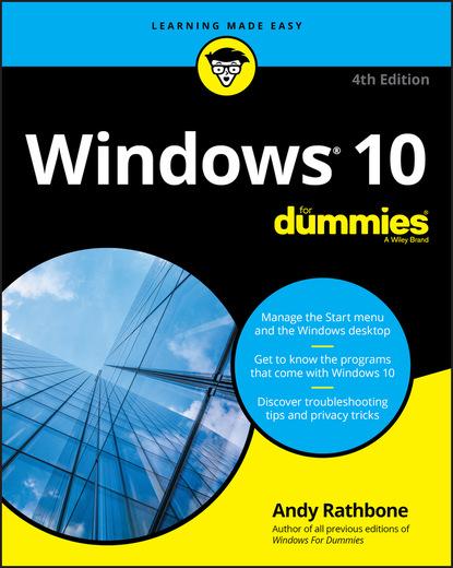 Фото - Andy Rathbone Windows 10 For Dummies steve seguis windows powershell 2 for dummies