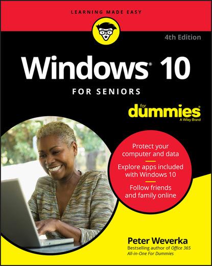 Peter Weverka Windows 10 For Seniors For Dummies steve capellini massage for dummies