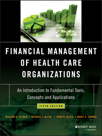 Marci S. Thomas Financial Management of Health Care Organizations группа авторов risk management handbook for health care organizations set