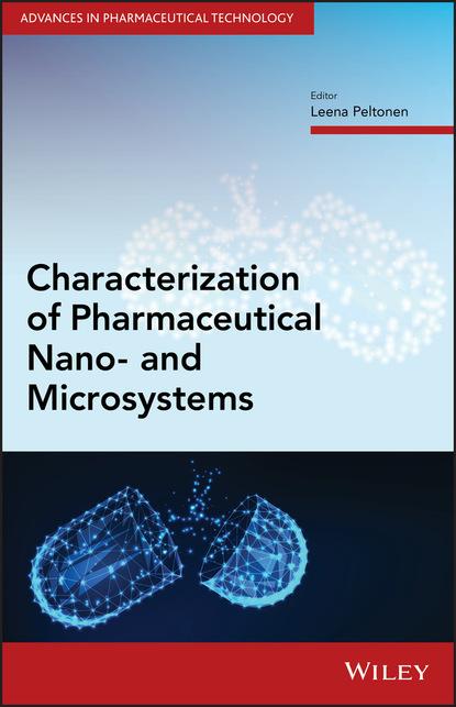 Фото - Группа авторов Characterization of Pharmaceutical Nano- and Microsystems группа авторов pharmaceutical analysis for small molecules