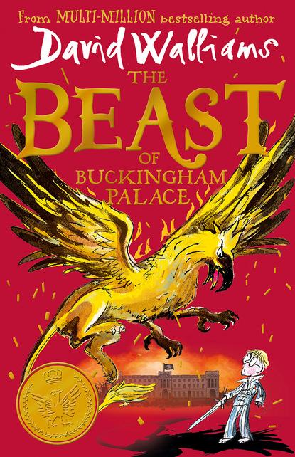David Walliams The Beast of Buckingham Palace недорого