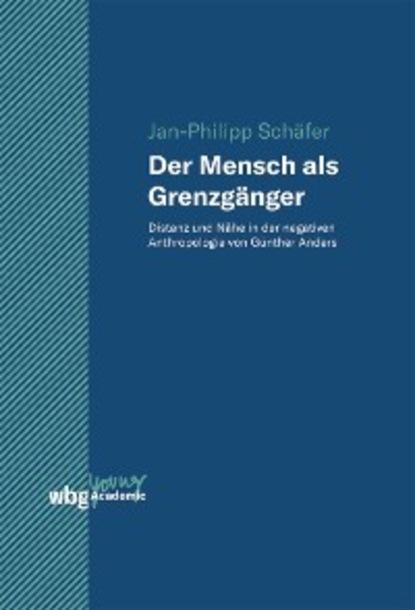 Jan-Philipp Schäfer Der Mensch als Grenzgänger недорого