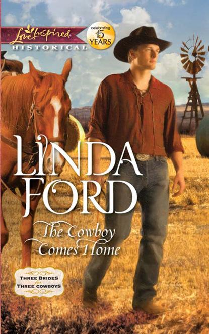 Фото - Linda Ford The Cowboy Comes Home job for a cowboy