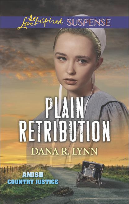 Dana R. Lynn Plain Retribution dana r lynn guarding the amish midwife