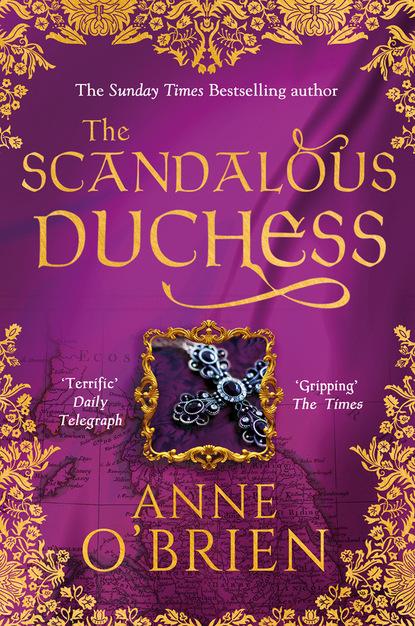 Anne O'Brien The Scandalous Duchess anne o brien the scandalous duchess